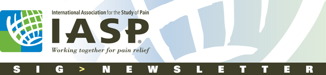 International Association for the Study of Pain (IASP) SIG Newsletter